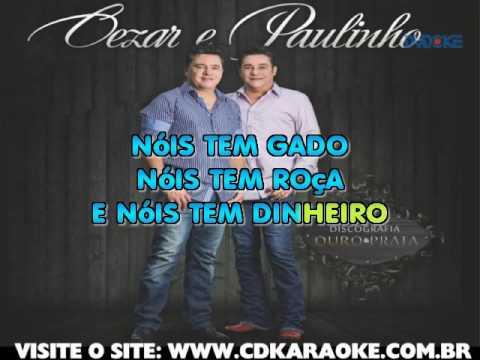 César E Paulinho   Nóis É Cowboy