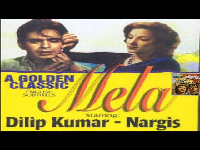 Mela│Full Hindi Movie│Dilip Kumar, Nargis