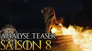 Game of Thrones saison 8 - Analyse et théories - Teaser