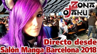 Directo desde el Salón del Manga de Barcelona 2018!! Recorrido por todo el evento!
