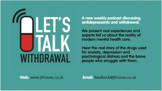 Episode 2 Claire talks about antidepressant withdrawal, tapering and ssri discontinuation syndrome