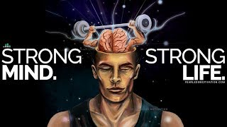 Develop A Strong Mind And You Will Live A Strong Life. - Powerful Motivational Video Speech