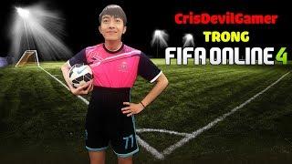 CrisDevilGamer TRONG FIFA ONLINE 4