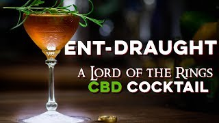 Ent-Draught: A CBD cocktail from Lord of the Rings | How to Drink