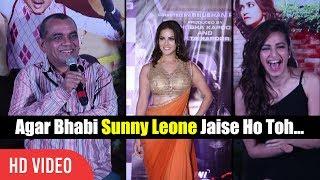Agar Bhabi Sunny Leone Jaise Ho Tho... | Paresh Rawal Funniest Reaction On Sunny Leone