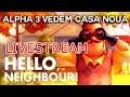 Hello Neighbor ALPHA 3 E AICI! FINALUL! SUBSOLUL NOU! TOATE SECRETELE! LIVESTREAM!