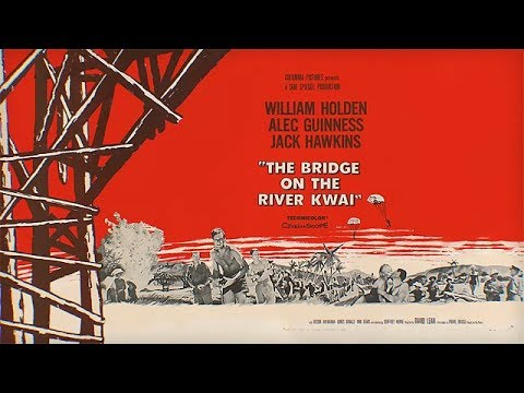 The Bridge On The River Kwai (Review)