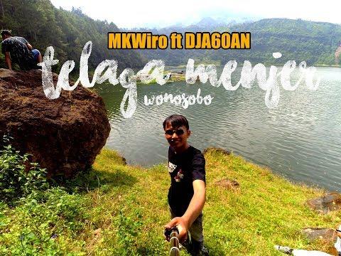 Telaga Menjer Wonosobo - Vlog MK Wiro ft. DJA60AN