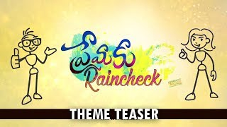 Premaku Raincheck Movie Theme Teaser || Abhilash Vadada, Priya Vadlamani