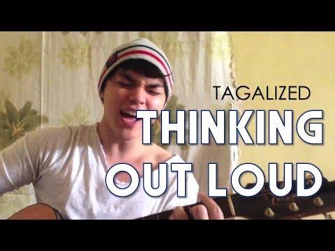Thinking Out Loud Tagalog Version Ed Sheeran (aking Napagtanto) By Arron Cadawas video