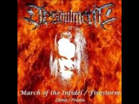 Desoulment - March Of The Infidel