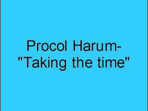 Procol Harum - Taking The Time