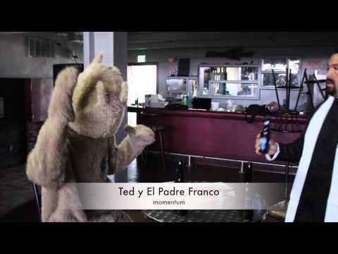 San Luis Rio Colorado, MOMENTUM night club, Ted y  El Padre Franco