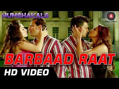 Barbaad Raat Official Video | Humshakals | Saif, Ritiesh, Bipasha, Tamannah | 1080p - Hd video