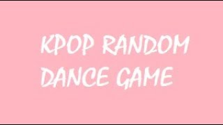 KPOP RANDOM DANCE [Mini Game]