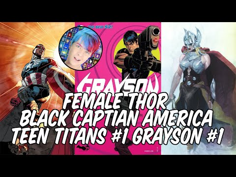 Female Thor, Black Captian America and DC #1's