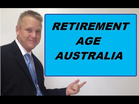 Retirement Age Australia - Why Are They Increasing It?