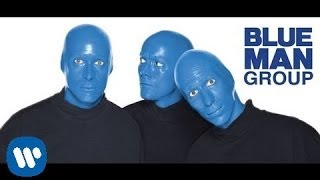 Watch Blue Man Group The Current video