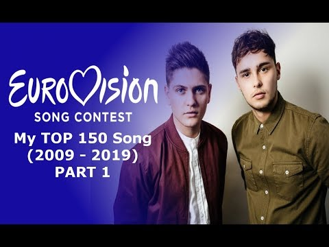 Eurovision Song Contest My TOP 150 Song (2009-2019) (Part 1)