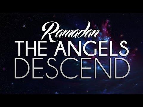 Ramadan - The Angels Descend - Omar Suleiman