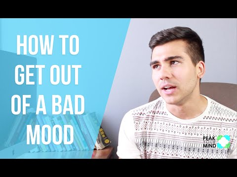 How to Get Out of a Bad Mood