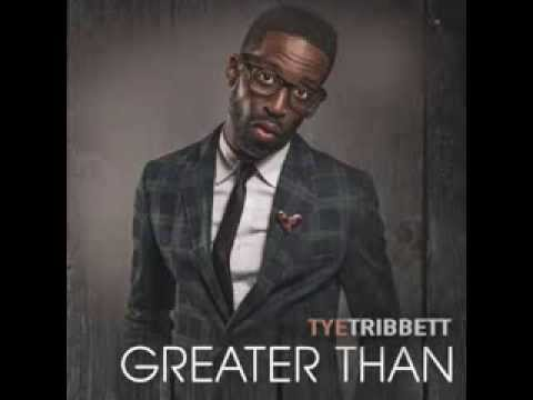 You are Everything Tye Tribbett