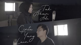 Download Lagu Takkan Ada Cinta Yang Lain - Dewa 19 ( Cover ) | Alya Nur Zurayya ft. Gilang Samsoe Gratis STAFABAND