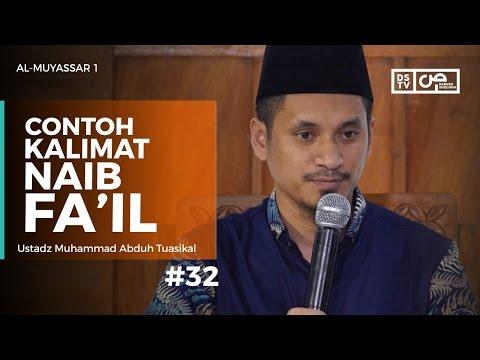 Al-Muyassar (32) : Contoh Kalimat Naib Fa'il - Ustadz M Abduh Tuasikal