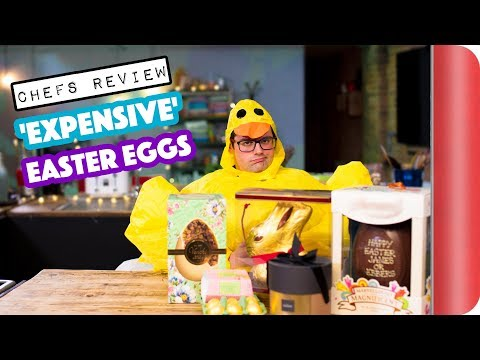 Chefs Review 'EXPENSIVE' Easter Eggs