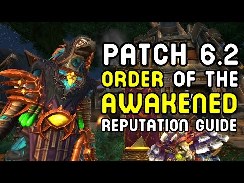 Order of the Awakened: Reputation Guide (WoD Patch 6.2 PTR)