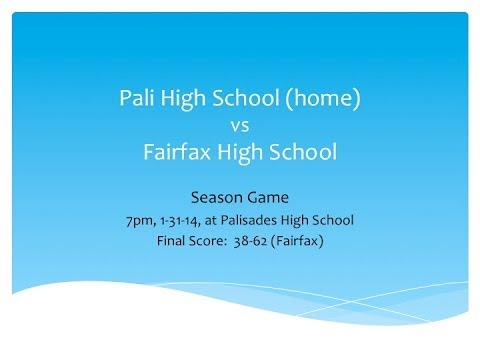 Palisades High School vs Fairfax Season - 1/31/14