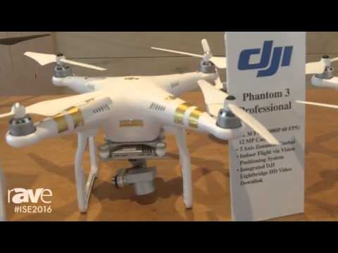 ISE 2016: Stampede Overviews Range of DJI Drones