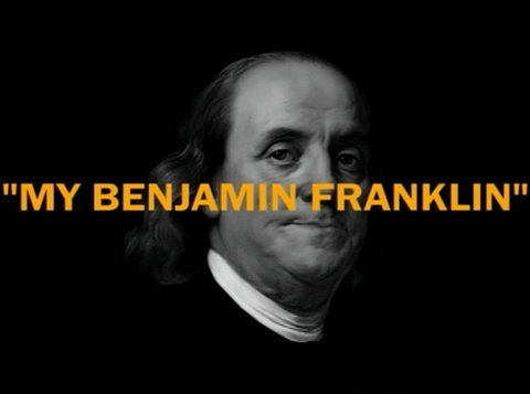 My Benjamin Franklin Video