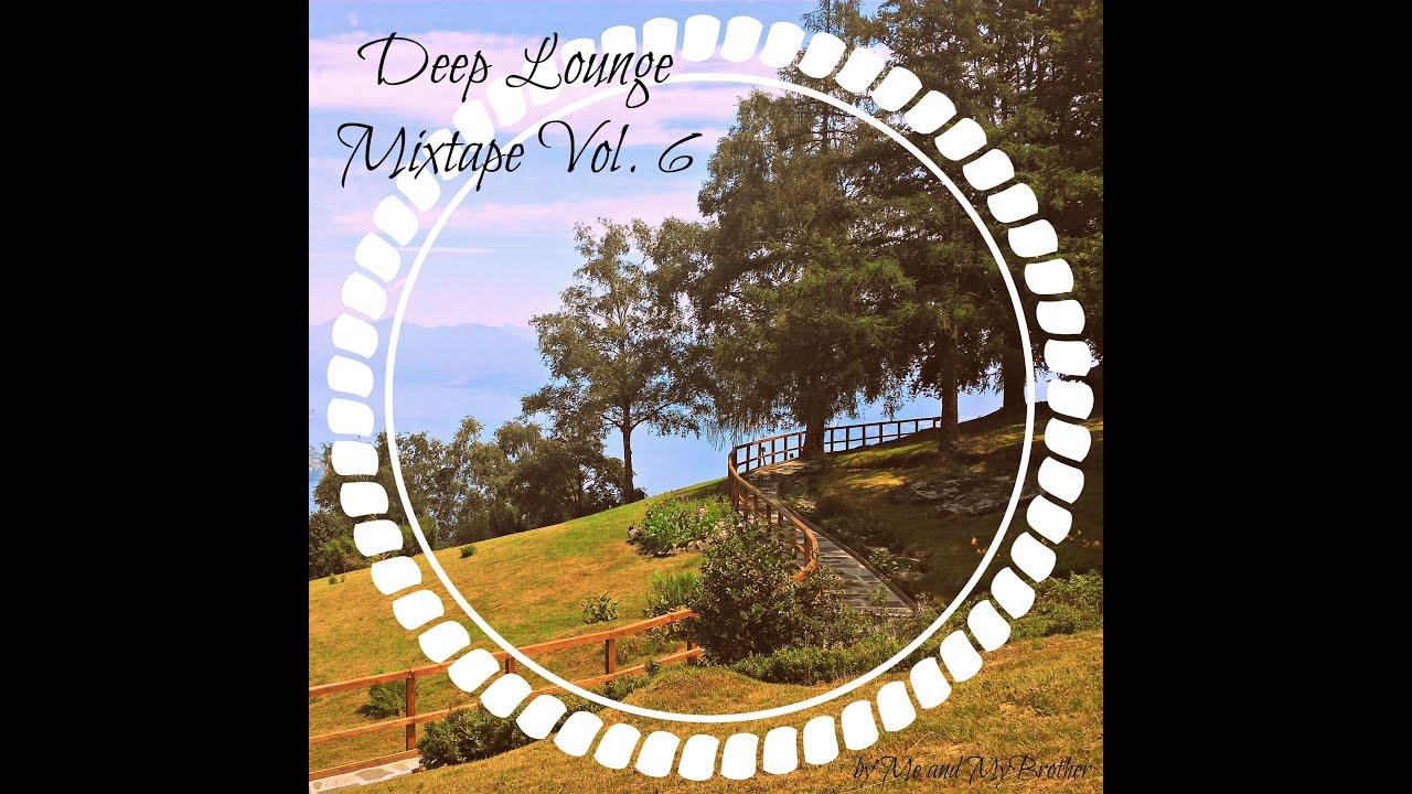 Deep Lounge Mixtape Vol. 6 | Best Melodic Deep House DJ Mix