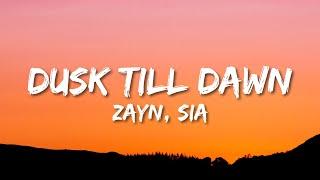 ZAYN & Sia - Dusk Till Dawn s