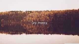 Download Lagu Carrie Underwood - Cry Pretty (Lyrics) Gratis STAFABAND