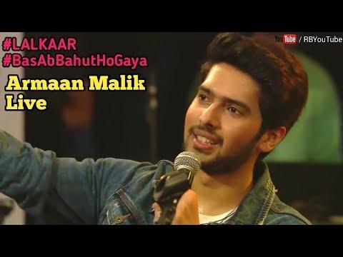 ARMAAN MALIK Live | full part #LALKAAR #BasAbBahutHoGaya, Farhan Akhtar | cute and lovely