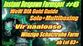 WoW Instant Respawn Farmspot #6 | Vir'naaloase | Winzige Schatztruhe Farm | ab Lvl 83+