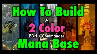 MTG - How To Build a 2 Color EDH / Commander Mana Base for Magic: The Gathering