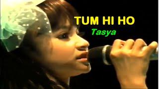 TUM HI HO - Tasya 2016 (NEW)