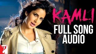 Kamli - Full Song Audio   Dhoom:3   Sunidhi Chauhan   Pritam