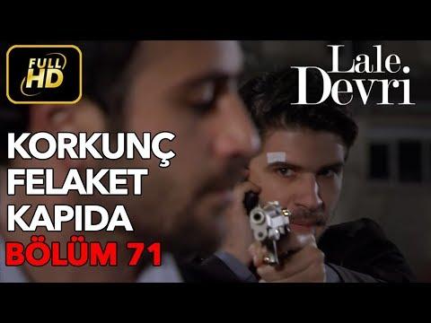 Lale Devri 71. Bölüm / Full HD (Tek Parça)