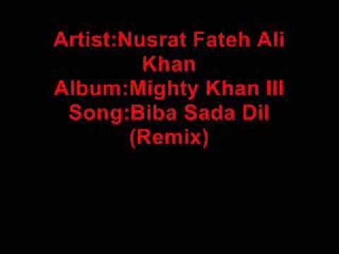 Nusrat Fateh Ali Khan   Mighty Khan III   01 06   Biba Sada...
