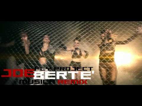 Fly Project - Musica  (Joe Bertè Remix)