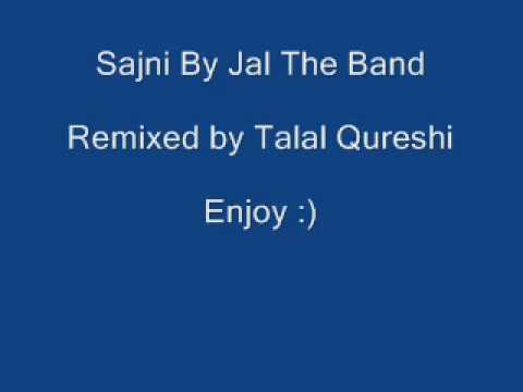 Best Sajni Remix by  Jal the band
