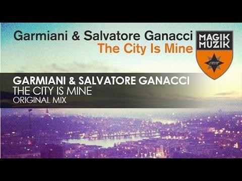 Garmiani & Salvatore Ganacci - The City Is Mine