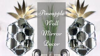 Diy Large Pineapple Wall Mirror Decor| Simple and Inexpensive Wall Mirror Idea!