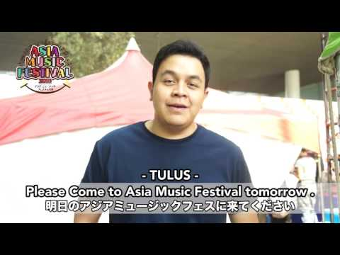 【TULUS】Message video Asia Music Festival 2016