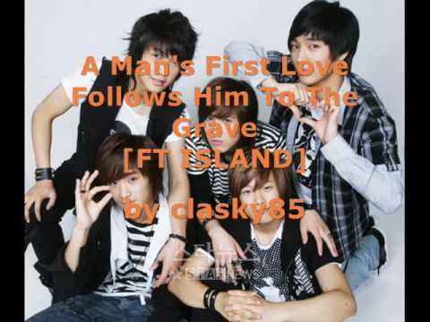 Ft Island - A Mans First Love Leads Him To His Grave