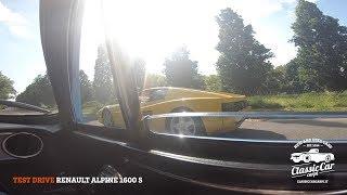 Test Drive Renault Alpine 1600 S